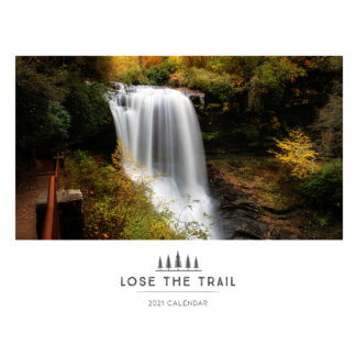 2021 Calendar Cover - Lose The Trail